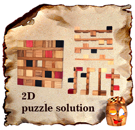 solution for the 2d wooden puzzle click here